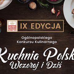Zapraszamy na IX edycję konkursu kulinarnego