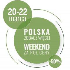 POLSKA ZOBACZ WIĘCEJ weekend za pół ceny