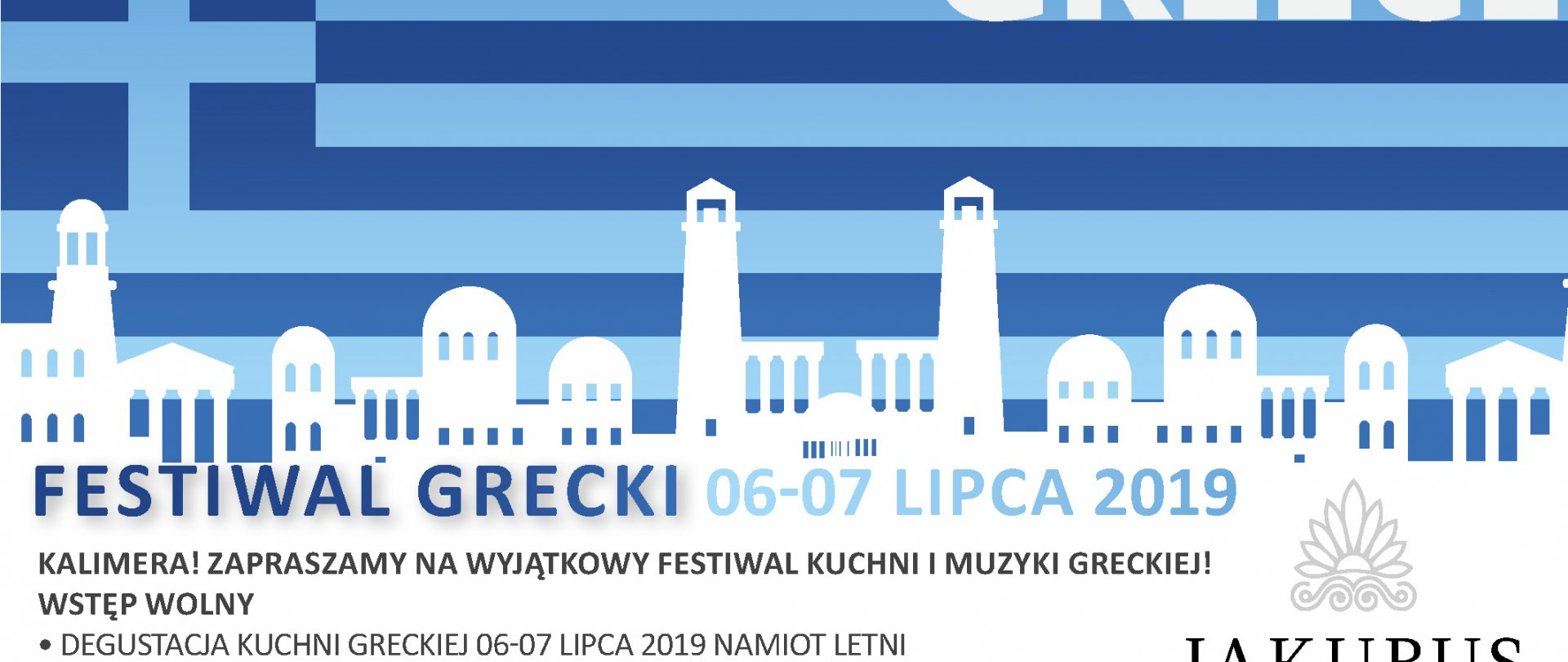 Festiwal Grecki 6-7 lipca 2019