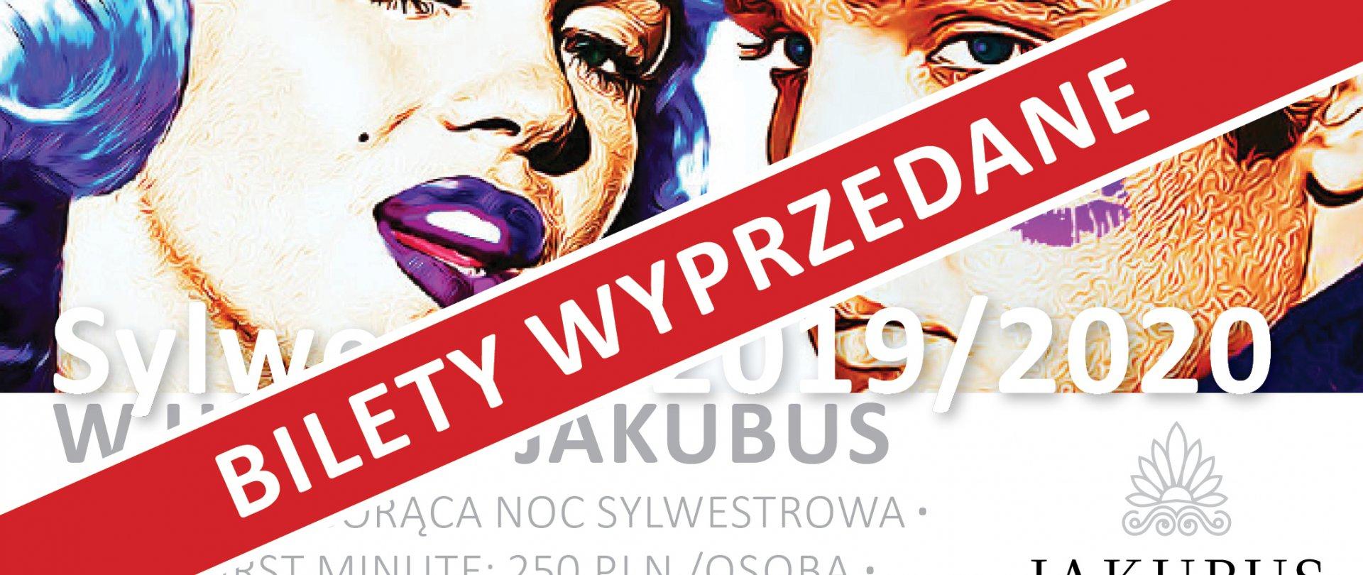 BILETY NA SYLWESTRA WYPRZEDANE! 31.12