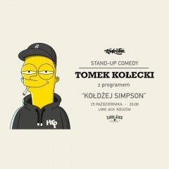 """Stand-up w Rzeszowie: Tomek Kołecki """"Kołdżej Simpson"""" + support"""