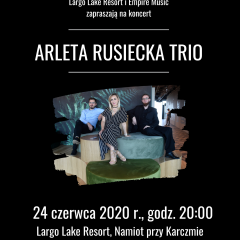 KONCERT ARLETA RUSIECKA TRIO