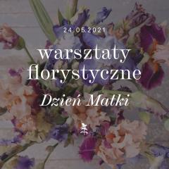 Warsztaty florystyczne - Dzień Matki