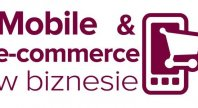 2013-09-16 - Mobile & e-commerce w biznesie