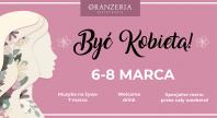2020-02-28 - Być kobietą - weekend wśród kobiet w Oranżerii