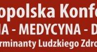 """9/3/2020 - I Ogólnopolska Konferencja """"Psychologia-Medycyna-Duchowość"""""""