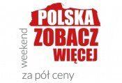 Polska Zobacz Więcej-  Weekend za pół ceny!